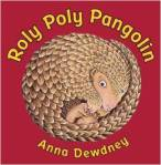 Roly Poly Pangolin by Anna Dwedney