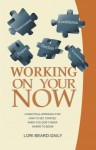 working on your now